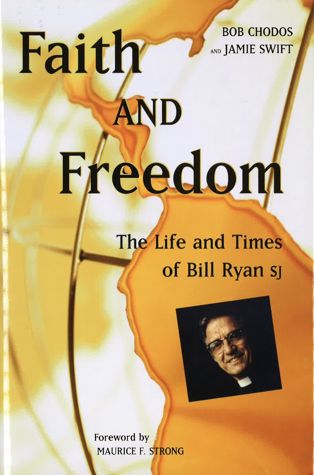 Faith and Freedom: The Life and Times of Bill Ryan sj Image