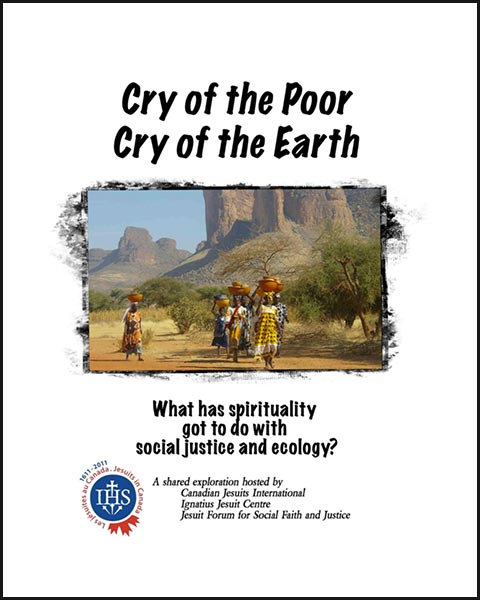 Cry of the Poor, Cry of the Earth: What has spirituality got to do with social justice and ecology? Image
